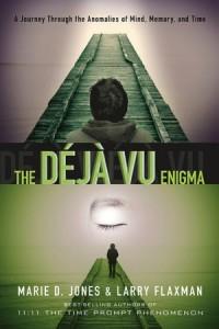the deja vu enigma