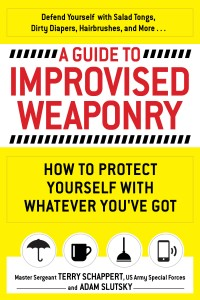 A Guide to Improvised Weaponry